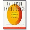 An Unused Intelligence